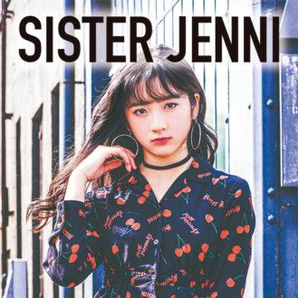 SISTER JENNIがリブランディング!