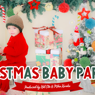 "「Christmas Baby Party!!」produce by ""Hal Ota & Mika Kuroko""(キッズ時計) 参加キッズモデル募集